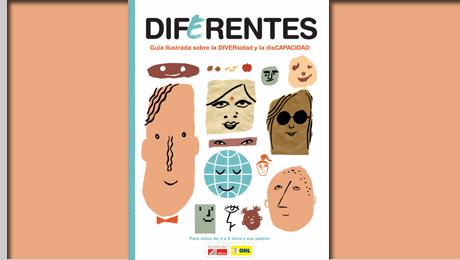 Guía ilustrada DIFERENTES sobre Diversidad y disCAPACIDAD