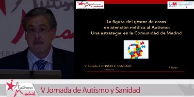José Romo en la V Jornada Autismo y Sanidad – Experiencia del Gestor de Casos