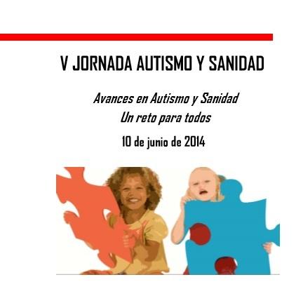 Dale al PLAY para seguir EN DIRECTO la V Jornada Autismo y Sanidad