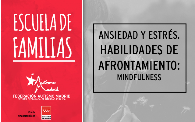 Nuevo taller de la Escuela de Familias: Habilidades de afrontamiento: Mindfulness