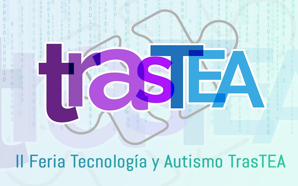 II Feria Tecnología y Autismo TrasTEA 2018