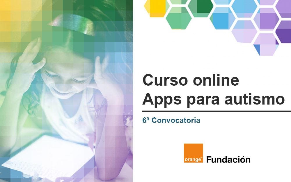 6ª Convocatoria del curso online Apps para autismo de Fundación Orange