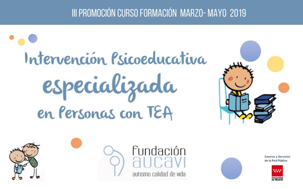 Nueva edición del curso «Intervención Psicoeducativa especializada en Personas con TEA» de AUCAVI