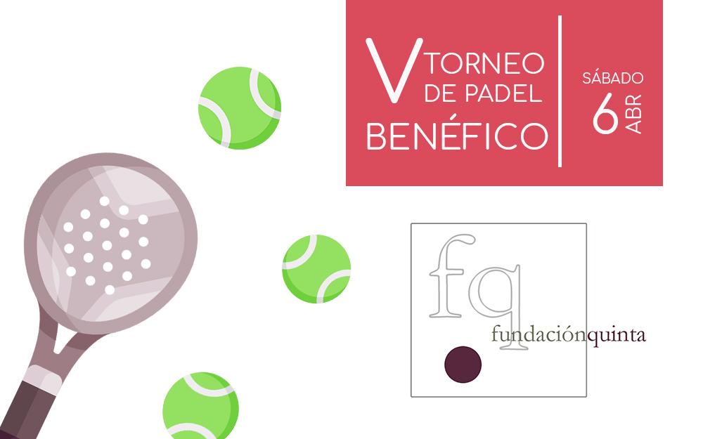 V Torneo de Pádel benéfico «Ayuda al Autismo» de Fundación Quinta