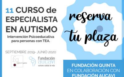 11º Curso de Formación de Especialista en Autismo de Fundación Quinta y Aucavi