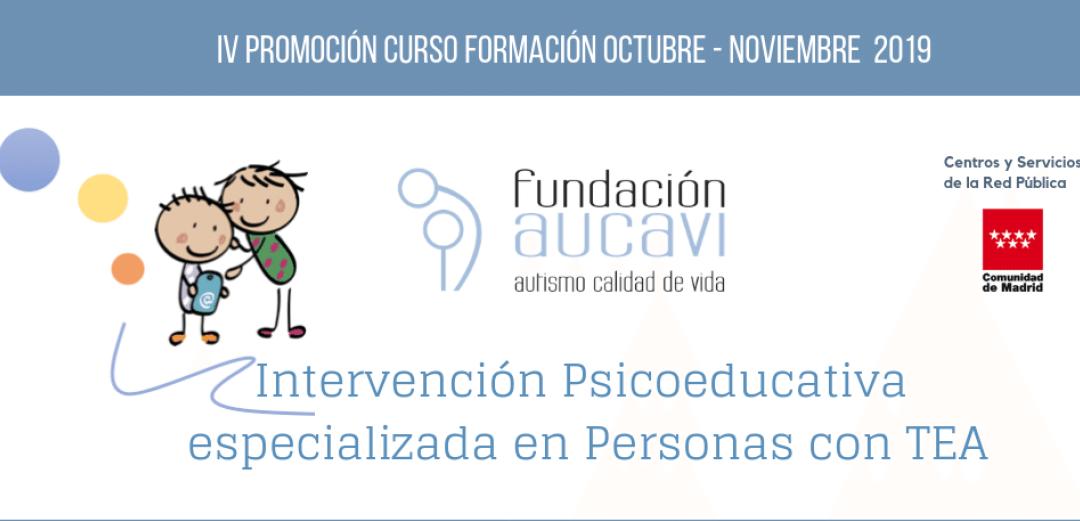 Nueva edición del Curso «Intervención Psicoeducativa especializada en Personas con TEA» de Fundación AUCAVI