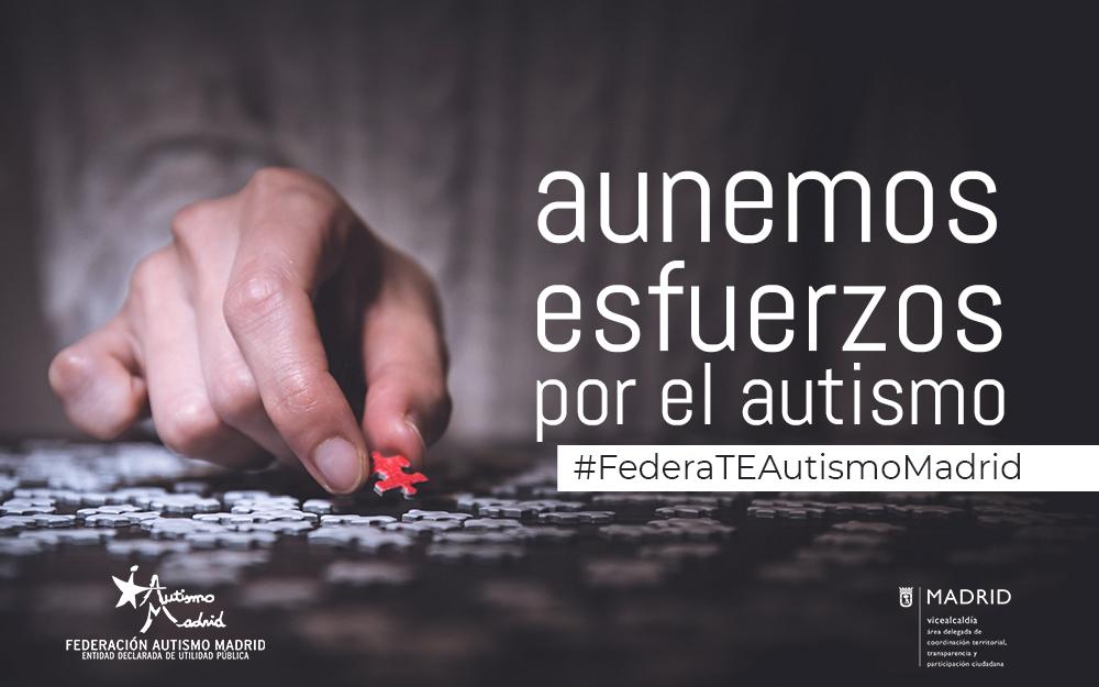 ¿Quieres formar parte de la Federación Autismo Madrid?