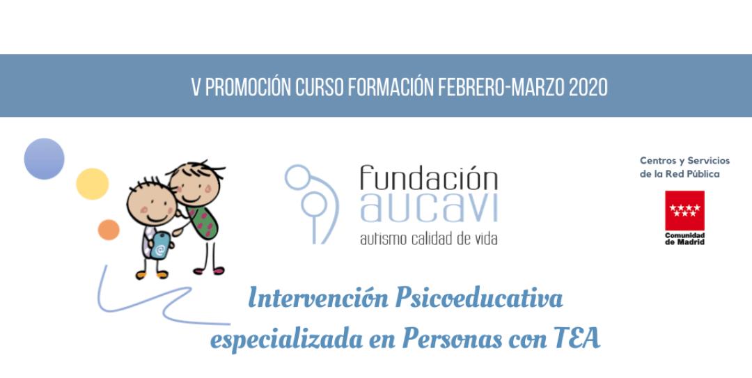 V edición del curso «Intervención Psicoeducativa especializada en Personas con TEA»