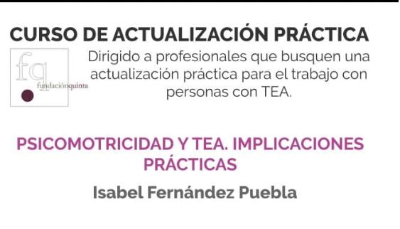 Curso de actualización práctica: psicomotricidad y TEA de Fundación Quinta