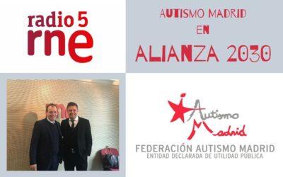 Autismo Madrid en el programa Alianza 2030 de Radio 5 RNE