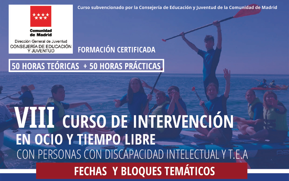 VIII Curso de intervención en ocio y tiempo libre con personas con discapacidad intelectual y TEA