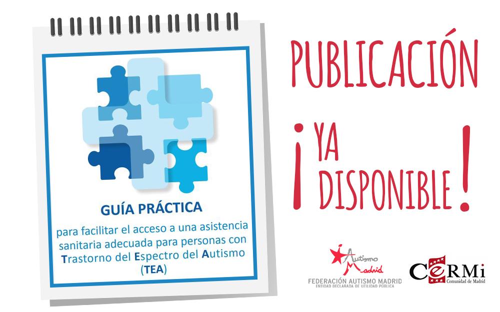 Disponible la Guía Práctica para facilitar el acceso a una asistencia sanitaria adecuada para personas con TEA