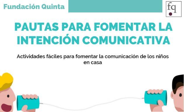 Actividades fáciles para fomentar la la comunicación de los niños en casa ofrecido por Fundación Quinta