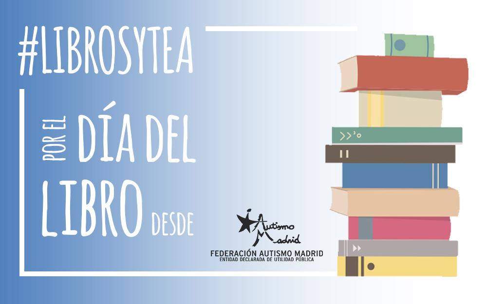 ¿Te apetece recomendar un libro sobre autismo para el Día del Libro 2020?