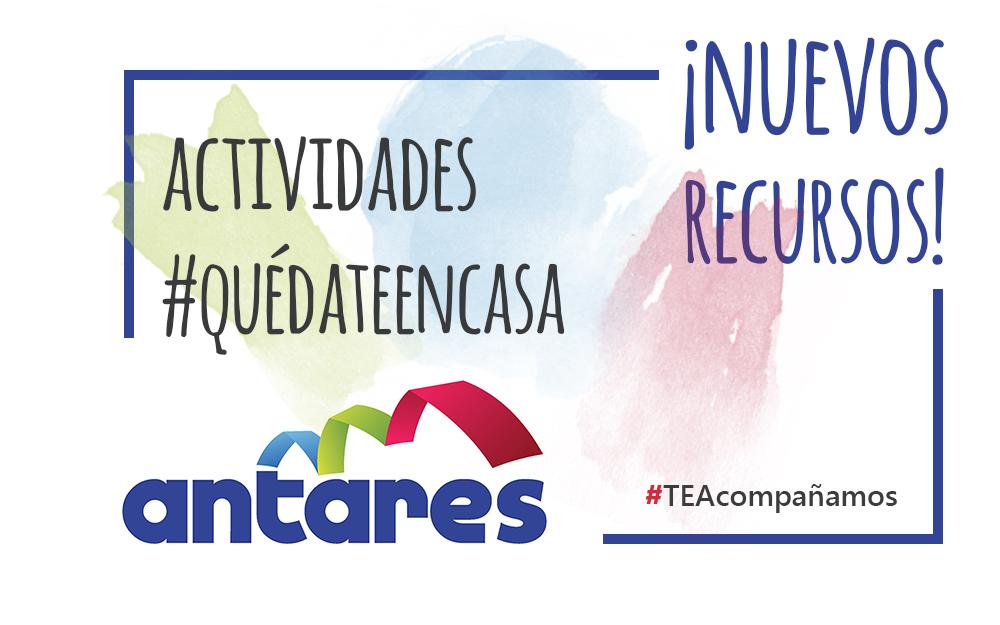 Propuesta de actividades #QuédateEnCasa de Antares