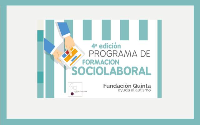 4ª edición del Programa de Formación Sociolaboral de Fundación Quinta