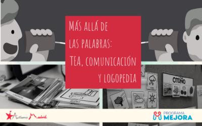 Más allá de las palabras: TEA, comunicación y logopedia