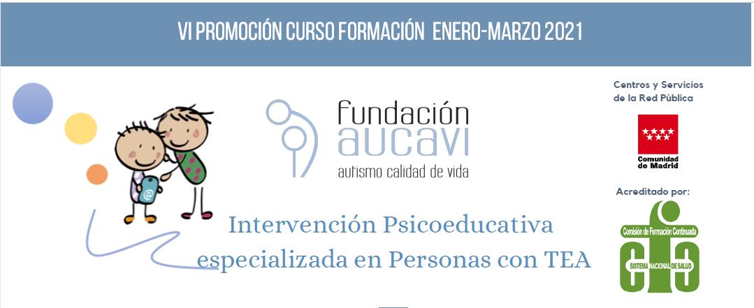 VI edición del curso «Intervención Psicoeducativa especializada en Personas con TEA»