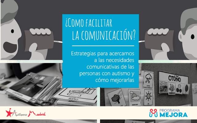 ¿Cómo facilitar la comunicación? Estrategias para acercarnos a las necesidades comunicativas de las personas con autismo