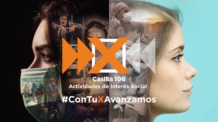 Casilla 106 – Actividades de interés social – Con tu X avanzamos