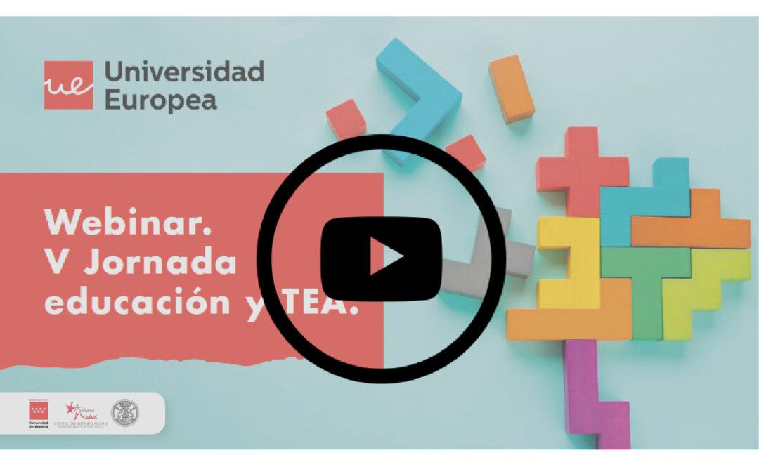 Ya están disponibles las ponencias de la V Jornada Educación y TEA 2021