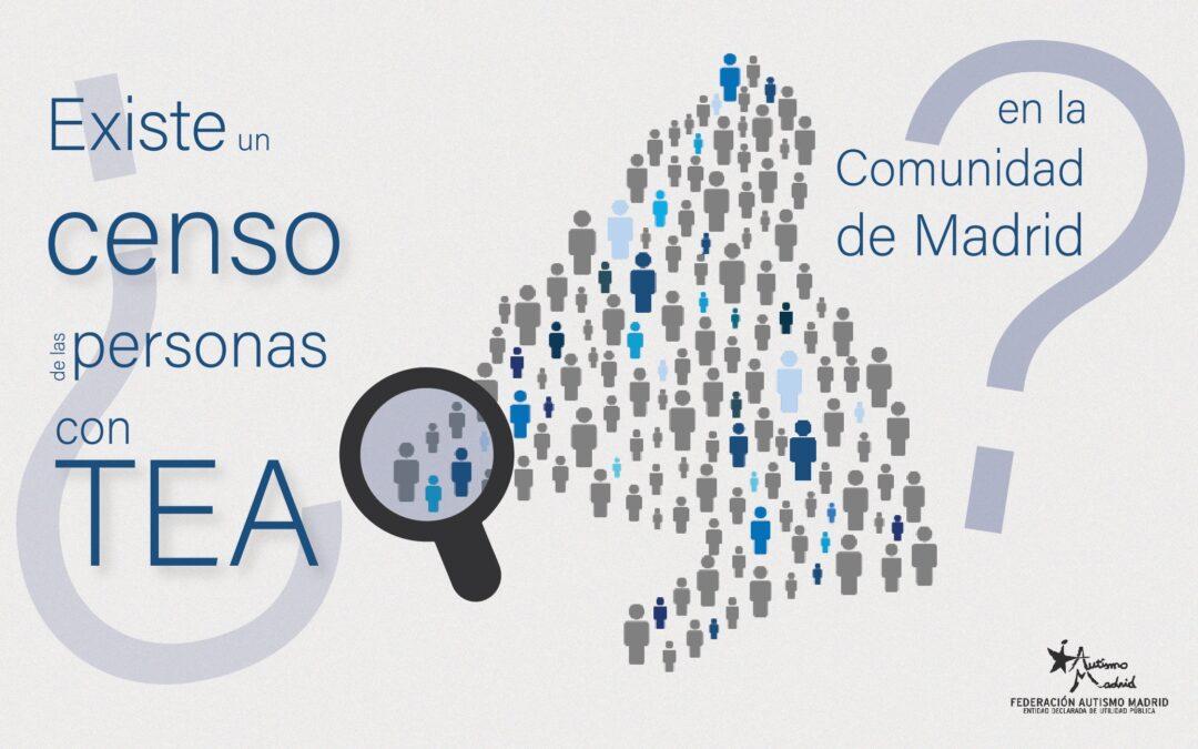 ¿Existe un censo de las personas con TEA en la Comunidad de Madrid?